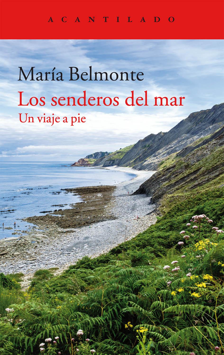 Los senderos del mar, María Belmonte. Libros de viajes.