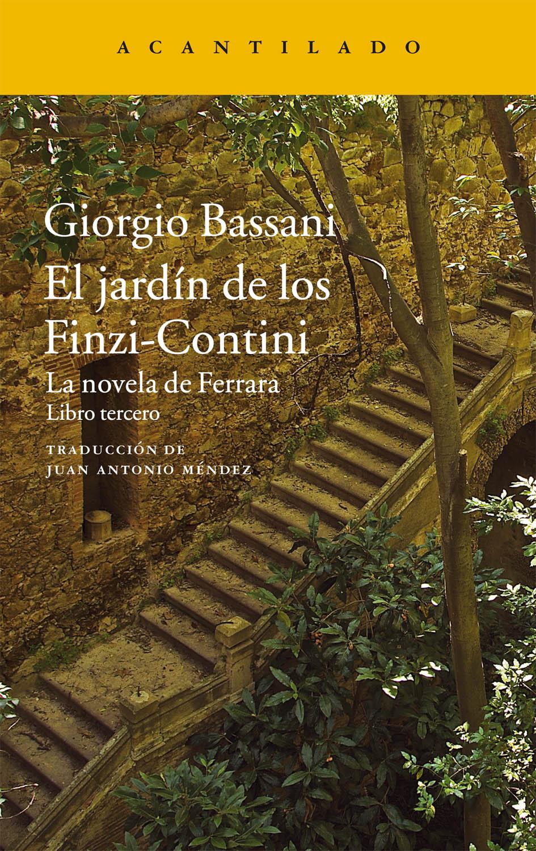El jard n de los finzi contini editorial acantilado - El jardin de los finzi contini ...