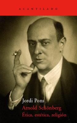 Cubierta del libro Arnold Schönberg. Ética
