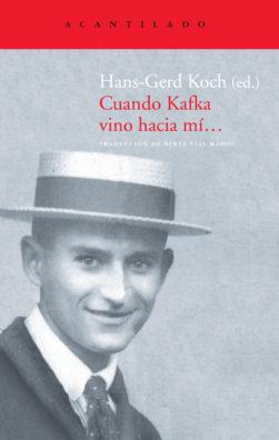 Cubierta del libro Cuando Kafka vino hacia mí...