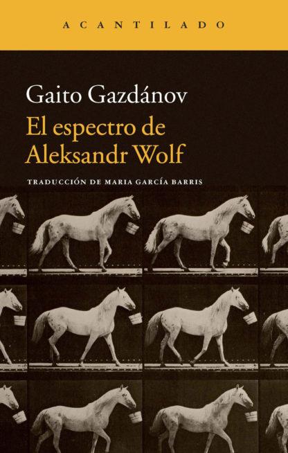 Cubierta del libro El espectro de Aleksandr Wolf