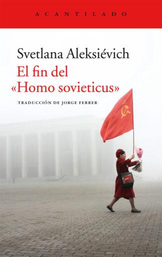 Cubierta del libro El fin del «Homo sovieticus»