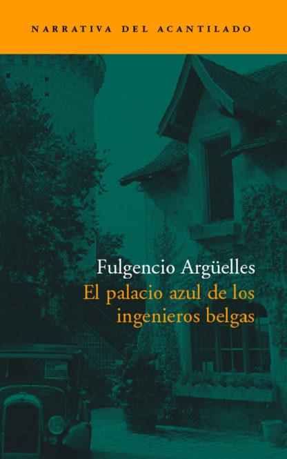 Cubierta del libro El palacio azul de los ingenieros belgas