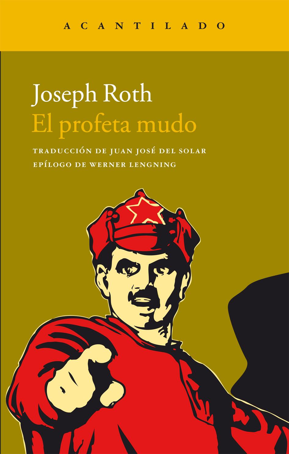 Resultado de imagen de el profeta mudo joseph roth
