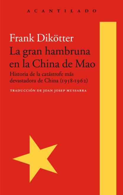 La gran hambruna en la China de Mao