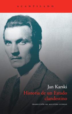Cubierta del libro Historia de un Estado clandestino