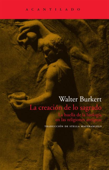 Cubierta del libro La creación de lo sagrado