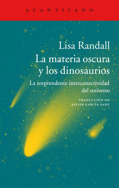 Cubierta del libro La materia oscura y los dinosaurios