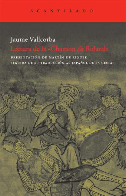 Cubierta del libro Lectura de la «Chanson de Roland»