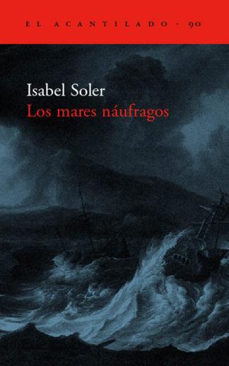 Cubierta del libro Los mares náufragos