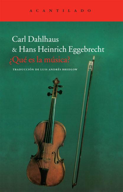 Cubierta del libro ¿Qué es la música?