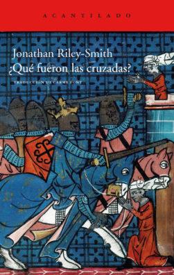 Cubierta del libro ¿Qué fueron las cruzadas?