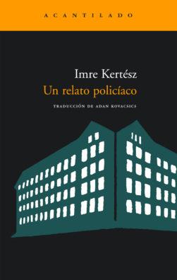 Cubierta del libro Un relato policíaco