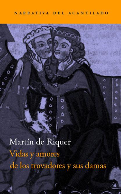 Cubierta del libro Vidas y amores de los trovadores y sus damas