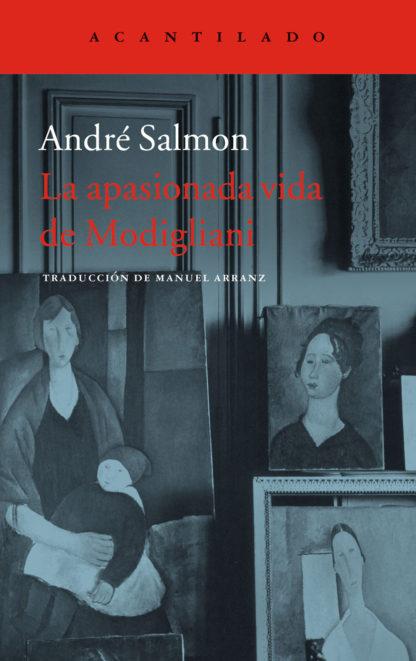 La apasionada vida de Modigliani