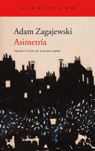Asimetría Adam Zagajewski