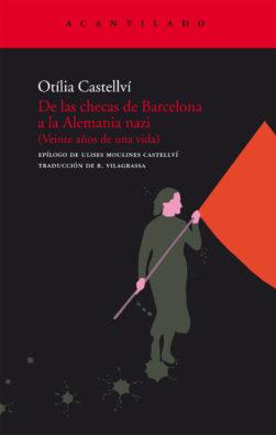 Cubierta del libro De las checas de Barcelona a la Alemania nazi