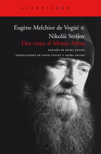 Cubierta del libro Dos viajes al Monte Athos