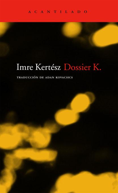 Cubierta del libro Dossier K.