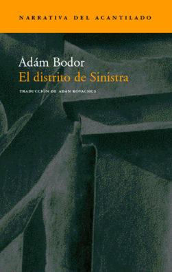 Cubierta del libro El distrito de Sinistra