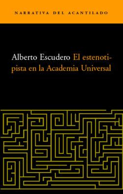 Cubierta del libro El estenotipista en la Academia Universal