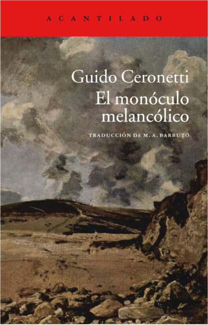 Cubierta del libro El monóculo melancólico