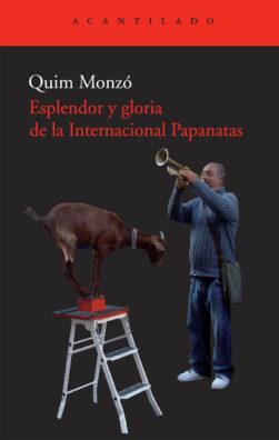 Cubierta del libro Esplendor y gloria de la Internacional Papanatas