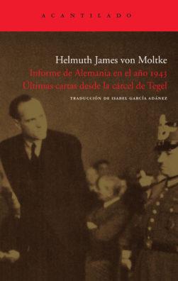 Cubierta del libro Informe de Alemania en el año 1943. Últimas cartas desde la cárcel de Tegel