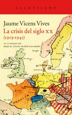 Cubierta del libro La crisis del siglo XX (1919-1945)