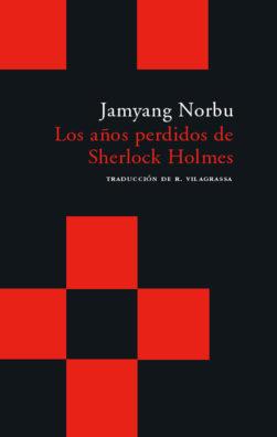 Cubierta del libro Los años perdidos de Sherlock Holmes