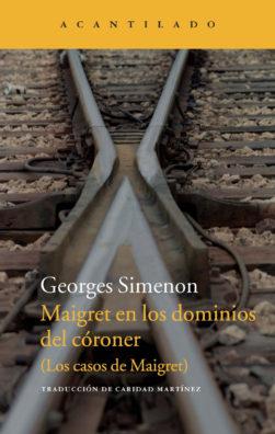 Cubierta del libro Maigret en los dominios del córoner