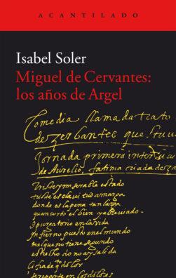 Cubierta del libro Miguel de Cervantes: los años de Argel