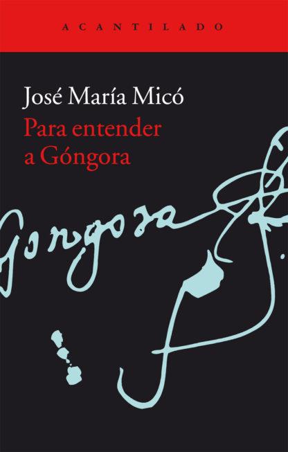 Cubierta del libro Para entender a Góngora
