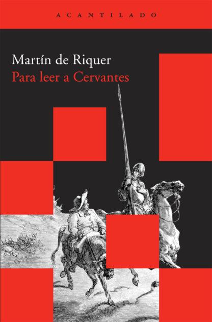 Cubierta del libro Para leer a Cervantes