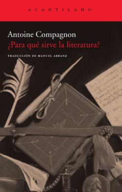 Cubierta del libro ¿Para qué sirve la literatura?
