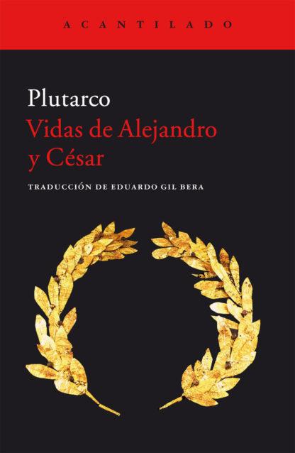 Cubierta del libro Vidas de Alejandro y César